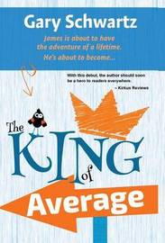 The King of Average by Gary Schwartz