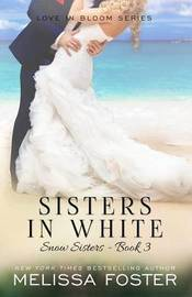 Sisters in White by Melissa Foster