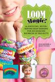 Loom Magic! by John McCann