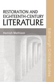 Restoration and Eighteenth-Century Literature by Hamish Mathison