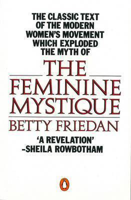 The Feminine Mystique by Betty Friedan image