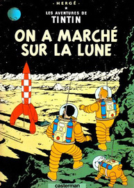 On a Marche Sur la Lune (The Adventures of Tintin #17 - French) by Herge image