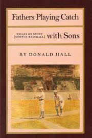 Fathers Playing Catch with Sons by David Hall