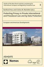 Protecting Privacy in Private International and Procedural Law and by Data Protection by Burkhard Hess image