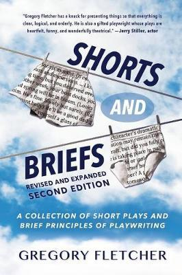 Shorts and Briefs by Gregory Fletcher