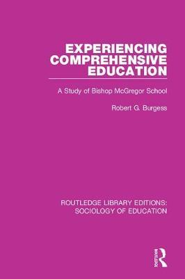 Experiencing Comprehensive Education by Robert G. Burgess image