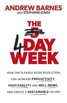 The 4 Day Week by Andrew Barnes image