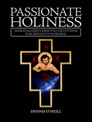 Passionate Holiness by Dennis O'Neill image