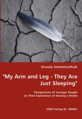 My Arm and Leg - They Are Just Sleeping by Ursula Immenschuh image
