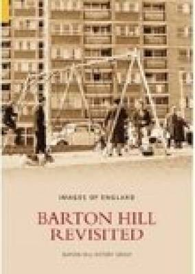 Barton Hill Revisited by Barton Hill History Group image