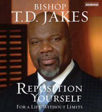 Reposition Yourself by T.D. Jakes image