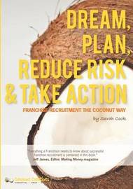 Dream, Plan, Reduce Risk & Take Action by Sarah Cook