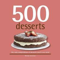 500 Desserts by Wendy Sweetser image