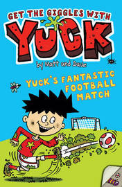 "Yuck's Fantastic Football Match by ""Matt and Dave"" image"
