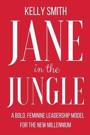 Jane in the Jungle by Kelly Smith