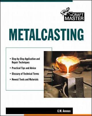 Metalcasting by C. Ammen