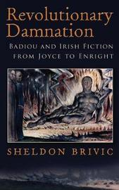 Revolutionary Damnation by Sheldon Brivic
