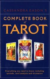 Cassandra Eason's Complete Book Of Tarot by Cassandra Eason image