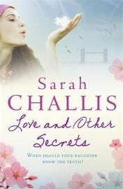 Love and Other Secrets by Sarah Challis image