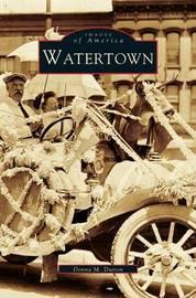 Watertown by Donna M Dutton
