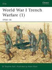 World War I Trench Warfare: Pt.1 by Stephen Bull
