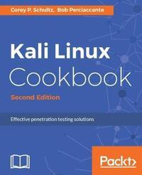 Kali Linux Cookbook - by Corey P. Schultz