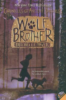 Wolf Brother (Chronicles of Ancient Darkness Series #1) by Michelle Paver image