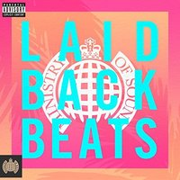 Ministry Of Sound: Laidback Beats by Ministry Of Sound