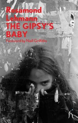 The Gipsy's Baby by Rosamond Lehmann image