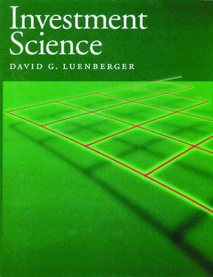 Investment Science by David G. Luenberger