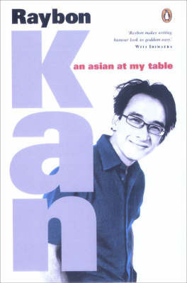 An Asian at My Table by Raybon Kan