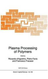 Plasma Processing of Polymers