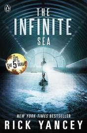 The 5th Wave: The Infinite Sea (Book 2) by Rick Yancey