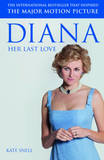 Diana: Her Last Love by Kate Snell