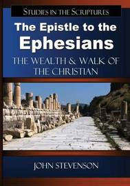 The Epistle to the Ephesians by John Stevenson