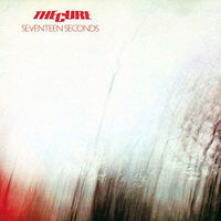 Seventeen Seconds by The Cure