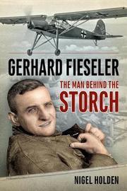 Gerhard Fieseler by Nigel Holden
