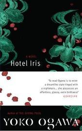 Hotel Iris by Yoko Ogawa image