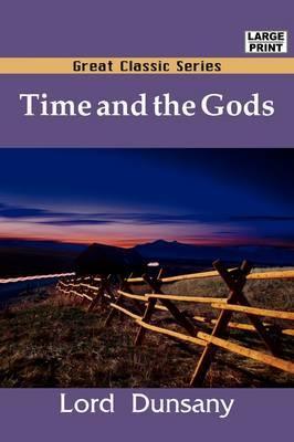 Time and the Gods by Edward John Moreton Dunsany image