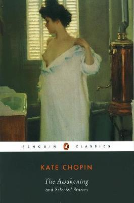 The Awakening and Selected Stories by Kate Chopin image