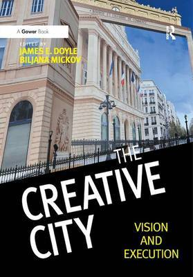 The Creative City by James E Doyle