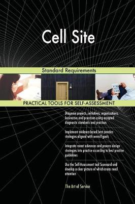 Cell Site Standard Requirements by Gerardus Blokdyk image