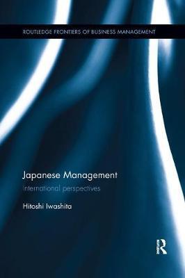 Japanese Management by Hitoshi Iwashita