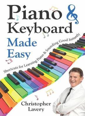 Piano & Keyboard Made Easy by Christopher Lavery image