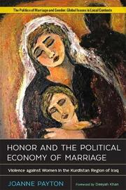 Honor and the Political Economy of Marriage by Joanne Payton image