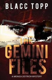 The Gemini Files by Blacc Topp image