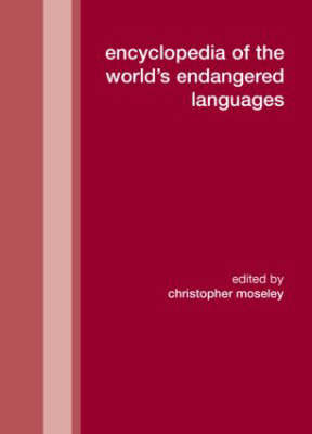 Encyclopedia of the World's Endangered Languages by Christopher Moseley image