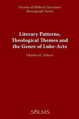 Literary Patterns, Theological Themes, and the Genre of Luke-Acts by George M. Landes image