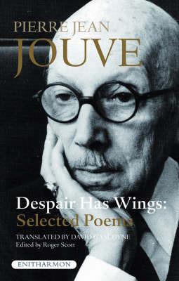 Despair Has Wings by Pierre Jean Jouve image