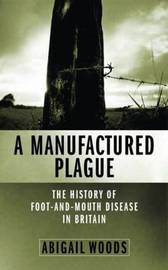 A Manufactured Plague by Abigail Woods image